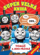 Super velká kniha Tomáš a jeho přátelé