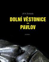 Dolní Věstonice - Pavlov