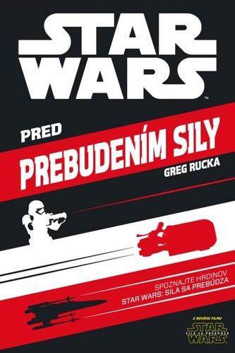 Star Wars - Pred prebudením Sily