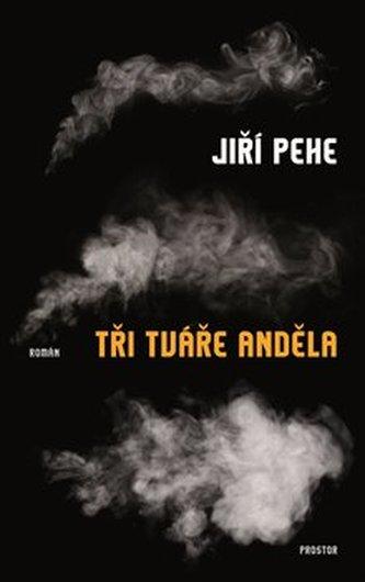 Tři tváře anděla - Jiří Pehe