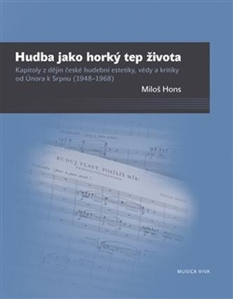 Hudba jako horký tep života - Miloš Hons