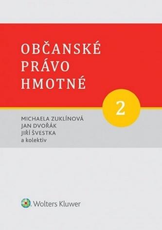 Občanské právo hmotné 2 - Díl druhý: Rodinné právo.