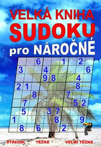 Velká kniha sudoku pro náročné
