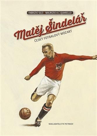 Matěj Šindelář - český fotbalový Mozart