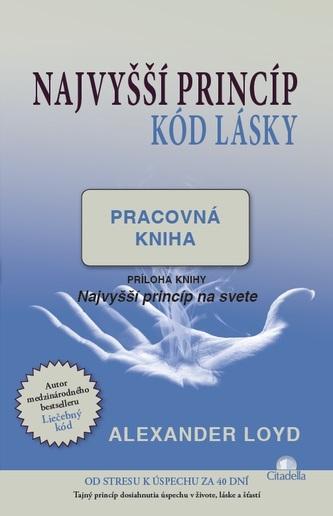 Najvyšší princíp (kód lásky) - pracovná kniha