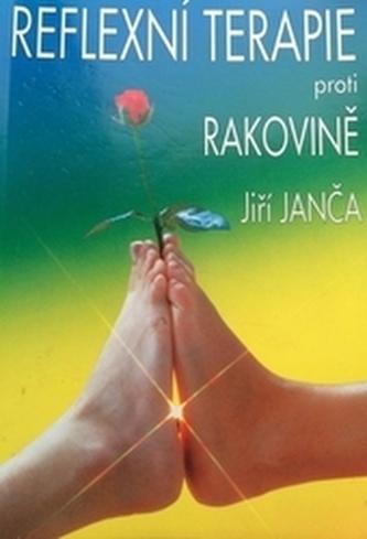 Reflexní terapie proti rakovině - Jiří Janča