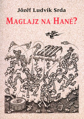 Maglajz na Hané?
