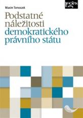 Podstatné náležitosti demokratického právního státu