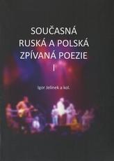 Současná ruská a polská zpívaná poezie I + CD