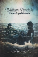 Plameň pašovania - William Tyndale