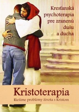 Kristoterapia - riešime problémy života s Kristom