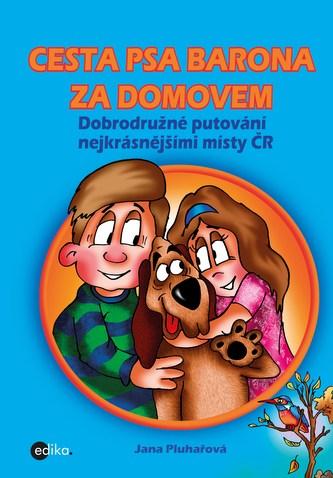 Cesta psa Barona za domovem - Jana Pluhařová