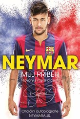 Neymar: Můj příběh