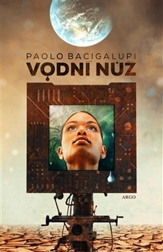 Vodní nůž - Paolo Bacigalupi