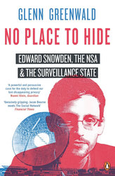 No Place to Hide - Edward Snowden, The USA and The Surveillance State