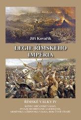 Legie římského impéria - Římské války IV