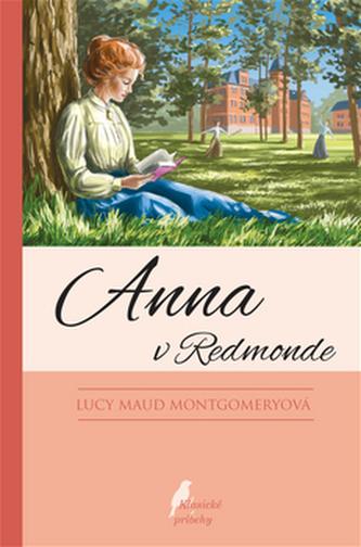 Anna v Redmonde - Lucy Maud Montgomeryová
