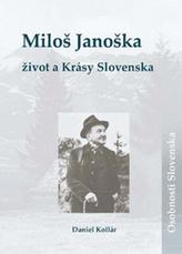 Miloš Janoška Život a Krásy Slovenska