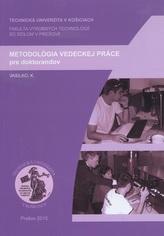 Metodológia vedeckej práce pre doktorandov