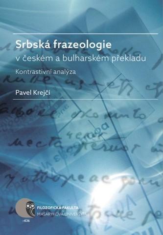 Srbská frazeologie v českém a bulharském překladu
