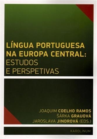 Língua Portuguesa na Europa Central: estudos e perspetivas