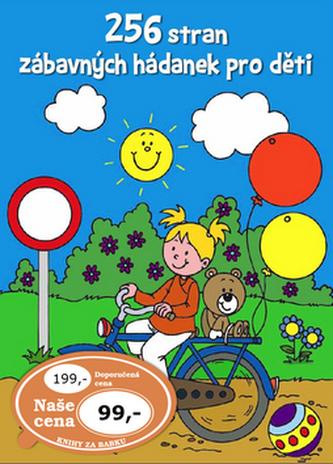 256 stran zábavných hádanek pro děti