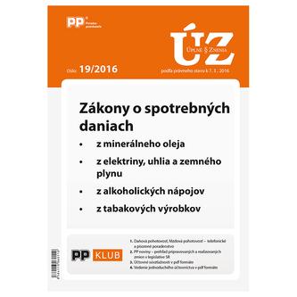 UZZ 19/2016 Zákony o spotrebných daniach