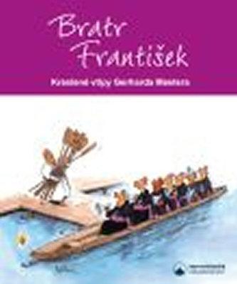 Bratr Frantisek Kreslene Vtipy Gerharda Mestera Mester Gerhard