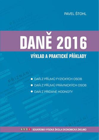 Daně - výklad a praktické příklady 2016