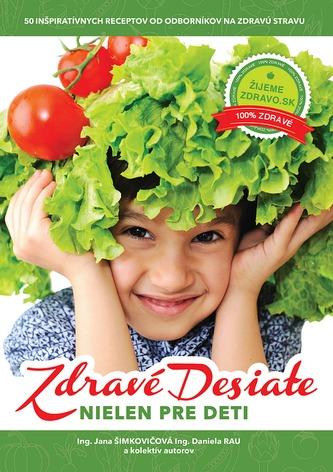 Zdravé desiate nielen pre deti