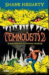 Temnoústí 2 - Zamořená strana světa