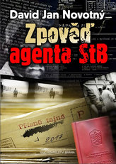 Zpověď agenta STB