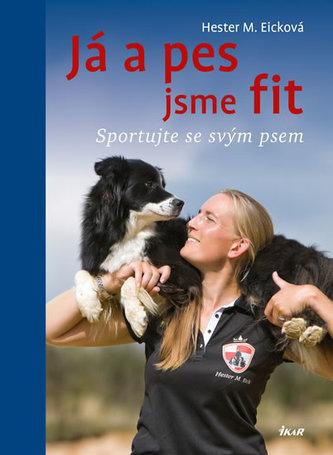 Já a pes jsme fit - Sportujte se svým psem