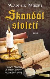 Skandál století - Václav Hanka a první dějství rukopisné aféry