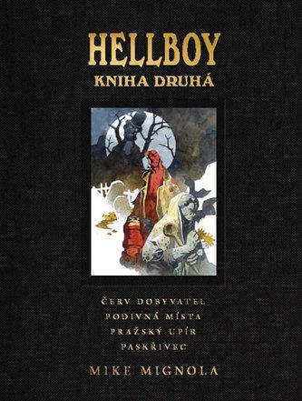 Hellboy: Pekelná knižnice kniha druhá - Mignola Mike