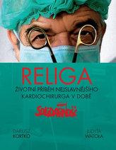 Religa - Životní příběh nejslavnějšího kardiochirurga v době Solidarnośći