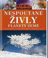 Nespoutané živly planety Země - Divoká příroda * Neobyčejná místa * Extrémy počasí