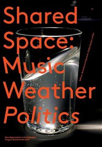 SharedSpace: Music, Weather, Politics - Sodja Zupanc Lotker