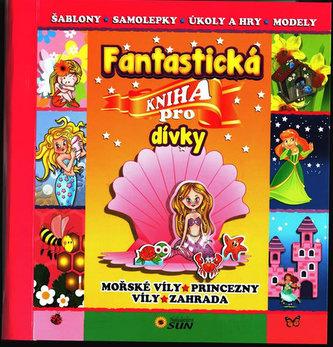 Fantastická kniha pro dívky