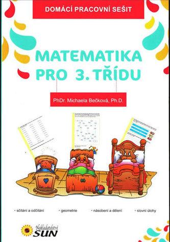 Matematika pro 3. třídu - Domácí pracovní sešit