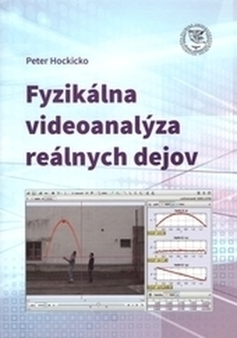 Fyzikálna videoanalýza reálnych dejov
