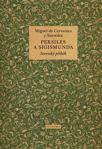 Persiles a Sigismunda - Severský příběh