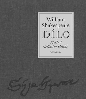 Dílo - William Shakespeare - Shakespeare William