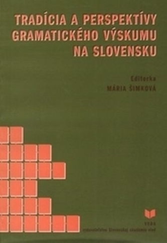 Tradícia a perspektívy gramatického výskumu