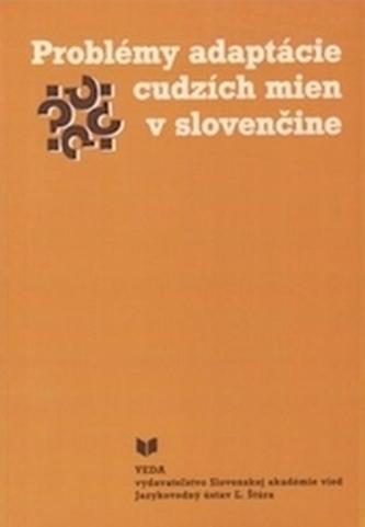 Problémy adaptácie cudzích mien v slovenčine