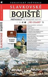 """Slavkovské bojiště - Průvodce po krajině bitvy """"tří císařů"""""""