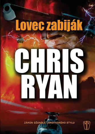 Lovec zabiják - Ryan Chris