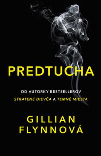Predtucha - Gillian Flynn
