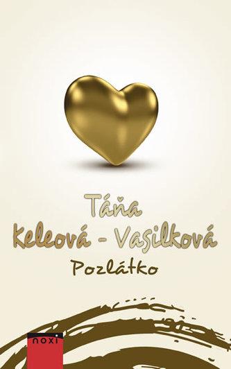 Pozlátko - Táňa Keleová-Vasilková