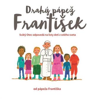 Drahý pápež František - František Papež